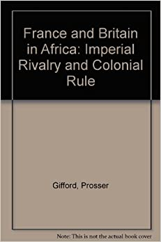 british vs france rule in africa Britain, slavery and the trade in enslaved  in voyaging to the west coast of africa and enslaving africans the british participation in what has come to.