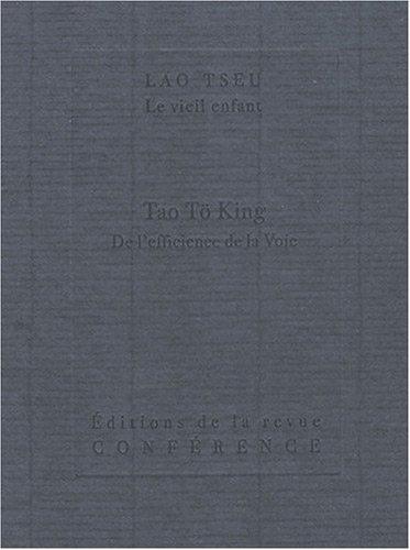 Tao Tö King : De l'efficience de la Voie