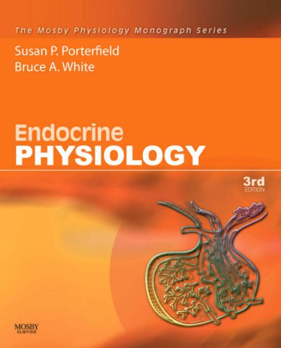 Endocrine Physiology: Mosby Physiology Monograph Series,...