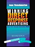 img - for Winning Direct Response Advertising: From Print Through Interactive Media by Joan Throckmorton (1997-01-03) book / textbook / text book