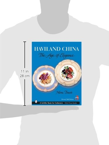 Haviland China: The Age of Elegance (Schiffer Book for Collectors)