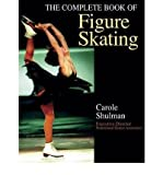 img - for [ The Complete Book of Figure Skating Shulman, Carole ( Author ) ] { Paperback } 2001 book / textbook / text book