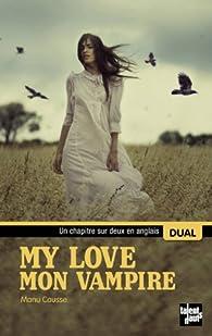 My love. Mon vampire par Causse