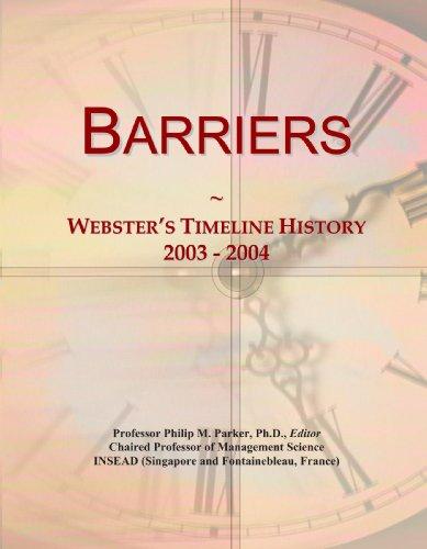 Barriers: Webster'S Timeline History, 2003 - 2004