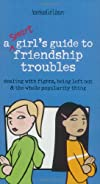 A Smart Girl&#39;s Guide to Friendship Troubles