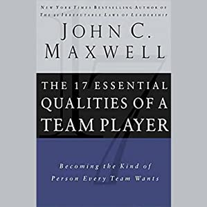 The 17 Essential Qualities of a Team Player Audiobook