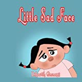 Little Sad Face (1434305406) by Simmons, Deborah