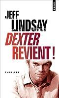 Dexter revient! (ancien titre : le Passager Noir)