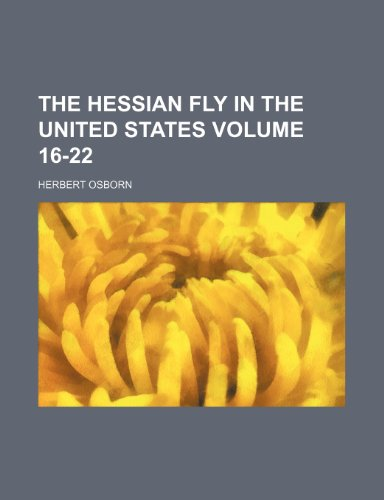 The Hessian fly in the United States Volume 16-22