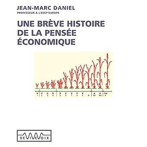 Une brève histoire de la pensée économique Discours