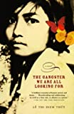 img - for The Gangster We Are All Looking For Paperback May 11, 2004 book / textbook / text book