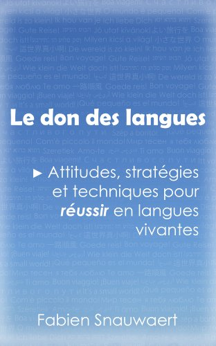 Fabien Snauwaert - Le don des langues (French Edition)