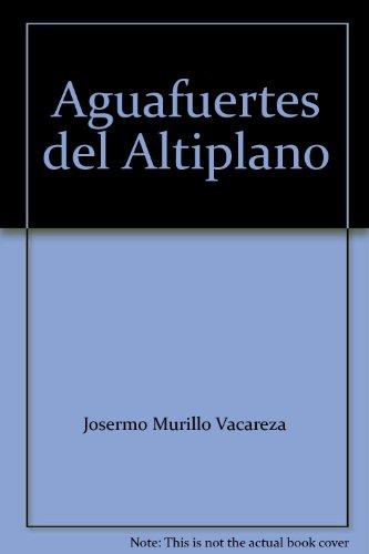 aguafuertes-del-altiplano