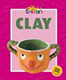 img - for Clay (Let's Create) book / textbook / text book