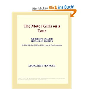 The Motor Girls on a Tour (Webster's Spanish Thesaurus Edition) Margaret Penrose