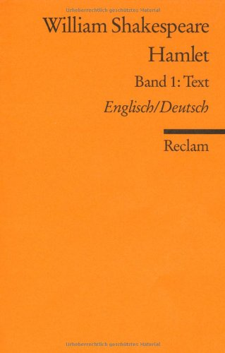 Hamlet: Bd. 1 Text. [Zweisprachig]