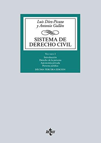 Sistema De Derecho Civil. Parte General Del Derecho Civil Y Personas Jurídicas -  Volumen I (Derecho - Biblioteca Universitaria De Editorial Tecnos)