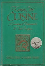 Kansas City cuisine: A sampling of restaurants & their recipes