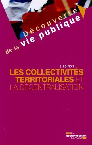 Les collectivités territoriales et la décentralisation - 9e édition