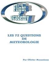 Les 72 questions de m�t�orologie (Cours de pilotage avion)