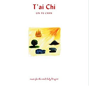 T'ai Chi: Music for the Mind, Body & Spirit