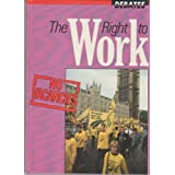 Right to Work (Debates)by Michael Pollard