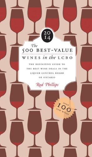 The 500 Best-Value Wines in the LCBO 2014: Updated sixth edition