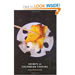 Secrets of Colombian Cooking (Hippocrene Cookbook Library)