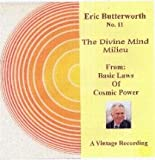 The Voice of Eric Butterworth No. 11 Audio Cd. The Divine Mind Milieu - From the Basic Laws of Cosmic Power Series.