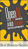 OpenAL for iOS Game Development: Making iPhone & iPad Games Addictively Noisy