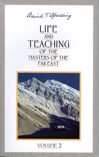 Life and Teaching of the Masters of the Far East: Vol 2 (Life & Teaching of the Masters of the Far East)