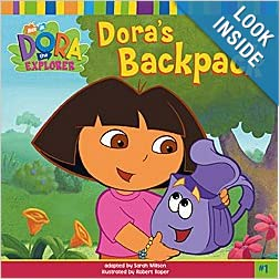 Dora's Backpack (Dora the Explorer Dora's Backpack, Volume 1): Sara
