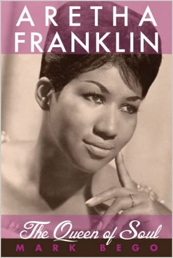 Aretha Franklin : the queen of soul