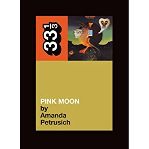Nick Drake Pink Moon (Book)