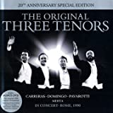 The Three Tenors: 20th Anniversary Edition The Three Tenors