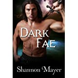 Dark Fae (Celtic Legacy Book 3) ~ Shannon Mayer