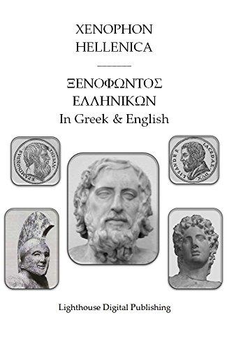 Xenophon - Xenophon, Hellenica, Interlinear English Translation (Xenophon, Interlinear Classics Book 3) (English Edition)