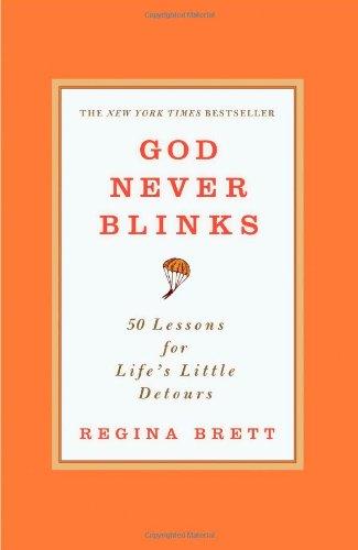 God Never Blinks: 50 Lessons For Life'S Little Detours front-798314