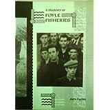 A History of Foyle Fisheriesby Alex Carlin