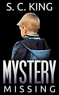 Mystery: Missing Mystery by S. C. King ebook deal