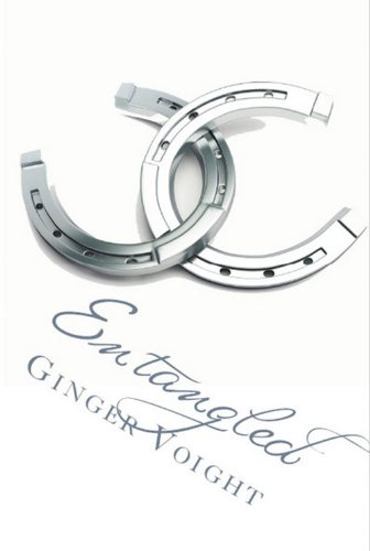 Entangled (The Fullerton Family Saga) by Ginger Voight