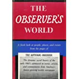 The Observer's World : People, Places, and Events from the Pages of the National Observer