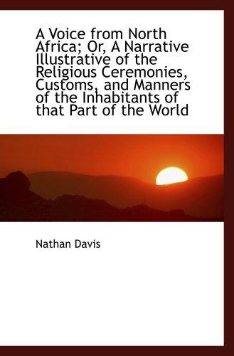 Una voz desde el norte de África; O, una narración ilustrativa de las ceremonias religiosas, costumbres y Ma