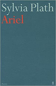 a literary analysis of the ariel period poems by sylvia plath Ariel is a poem written by the american poet sylvia plath it was written on october 12, 1962, shortly before her death, and published posthumously in 1965 in the collection ariel:poems by sylvia plath, of which it is the namesake.