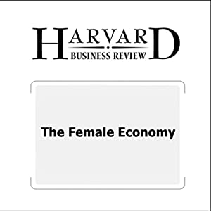 The Female Economy (Harvard Business Review) | [Michael J. Silverstein, Kate Sayre]