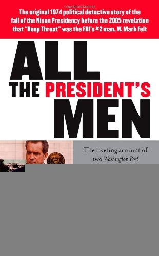 an analysis of the book all the presidents men by carl bernstein and bob woodward Robert redford, jack warden, martin balsam the washington post reporters bob woodward and carl bernstein uncover the details of the watergate scandal that leads to president richard nixon's resignation all the president's men pg | 2h 18min carl bernstein (book), bob woodward.