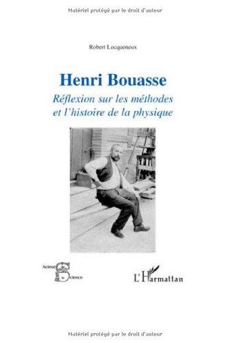 Henri Bouasse : Réflexion sur les méthodes et l'histoire de la physique