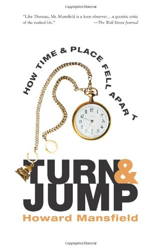 Turn and Jump: How Time & Place Fell Apart