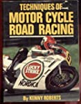 Techniques of Motor Cycle Road Racing