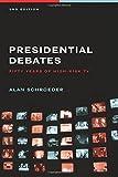 Presidential Presidential Debates: Fifty Years of High-Risk TV